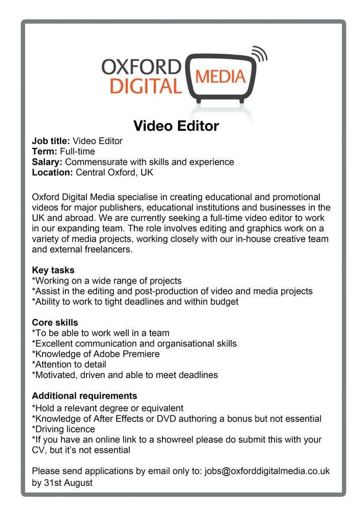 Video editor or cameraman Were recruiting – Digital Editor Job Description